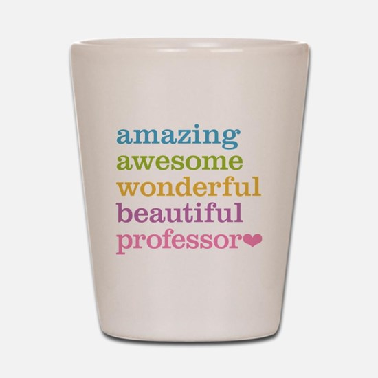 Awesome Professor Shot Glass