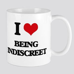 I Love Being Indiscreet Mugs
