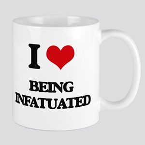 I Love Being Infatuated Mugs