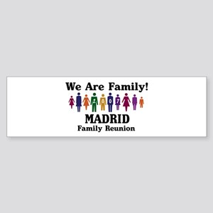 MADRID reunion (we are family Bumper Sticker