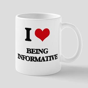 I Love Being Informative Mugs