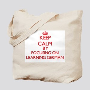 Keep Calm by focusing on Learning German Tote Bag