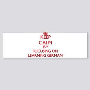Keep Calm by focusing on Learning G Bumper Sticker