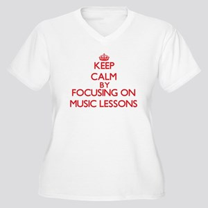 Keep Calm by focusing on Music L Plus Size T-Shirt