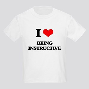 I Love Being Instructive T-Shirt