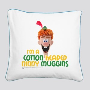 Cotton Headed Ninny Muggins Square Canvas Pillow