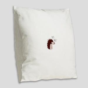 Pet Me Burlap Throw Pillow