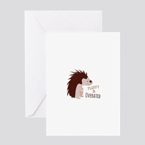 Fluffy Is Overated Greeting Cards