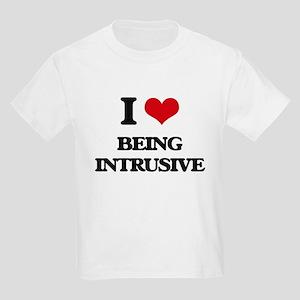 I Love Being Intrusive T-Shirt