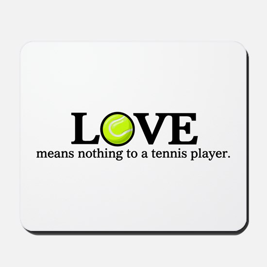 Love means nothing Mousepad