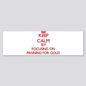 Keep Calm by focusing on Panning Fo Bumper Sticker
