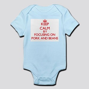 Keep Calm by focusing on Pork And Beans Body Suit