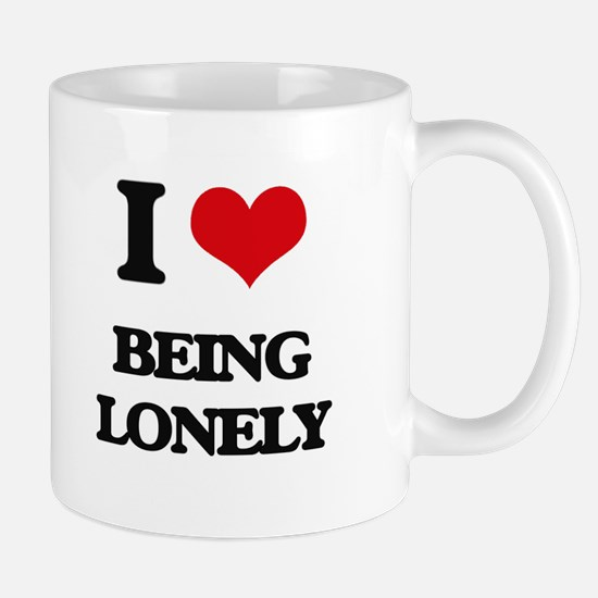 I Love Being Lonely Mugs