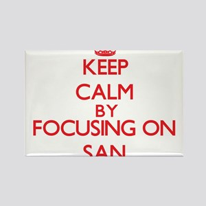 Keep Calm by focusing on San Magnets