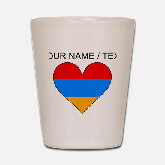 Custom Armenia Flag Heart Shot Glass