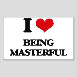 I Love Being Masterful Sticker