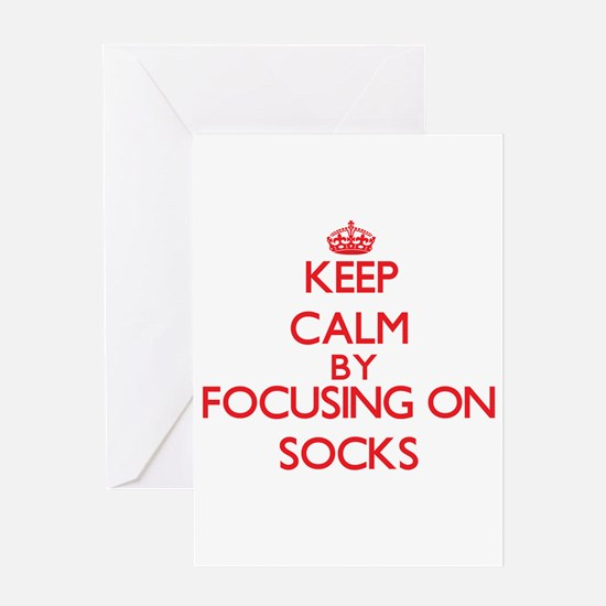 Keep Calm by focusing on Socks Greeting Cards