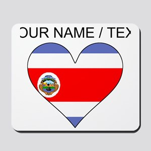 Custom Costa Rica Flag Heart Mousepad
