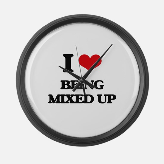 I Love Being Mixed Up Large Wall Clock