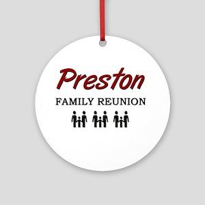 Preston Family Reunion Ornament (Round)