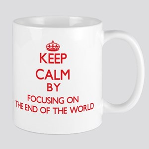 Keep Calm by focusing on The End Of The World Mugs