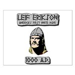 Leif Erikson: America's First White Dude Posters