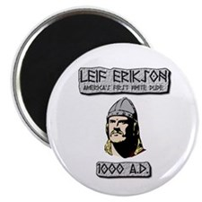 Leif Erikson: America's First White Dude Magnets