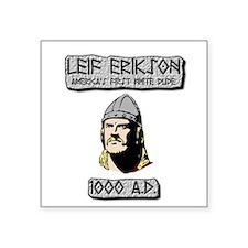 Leif Erikson: America's First White Dude Sticker