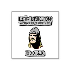 Leif Erikson: America's First White Dude Sticker