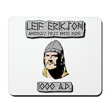 Leif Erikson: America's First White Dude Mousepad
