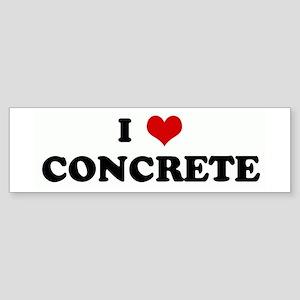 I Love CONCRETE Bumper Sticker