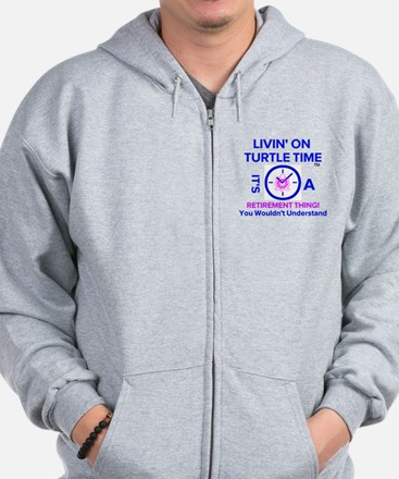 It's A Retirement Thing! Zip Hoodie