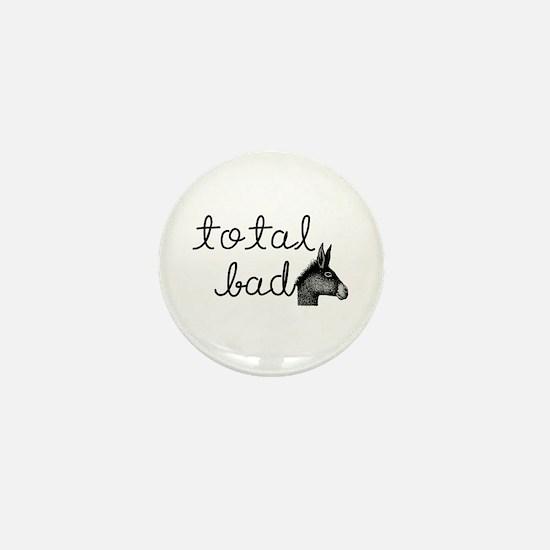 Bad*ss Mini Button