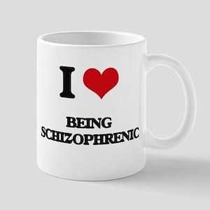 I Love Being Schizophrenic Mugs