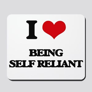 I Love Being Self Reliant Mousepad