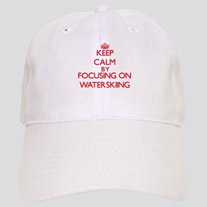 Keep Calm by focusing on Waterskiing Cap
