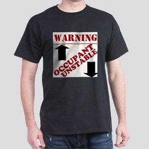 Warning : Occupant Unstable T-Shirt