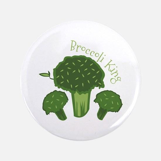 "Broccoli King 3.5"" Button"