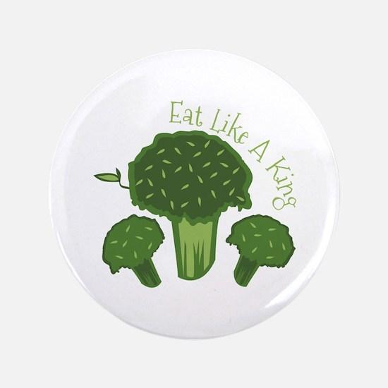 "Eat Broccoli 3.5"" Button"