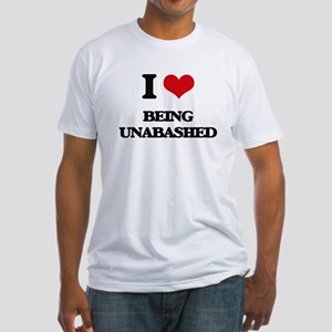 I love Being Unabashed T-Shirt