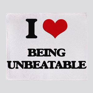 I love Being Unbeatable Throw Blanket