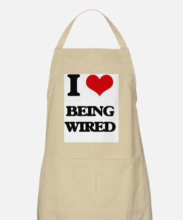 I love Being Wired Apron