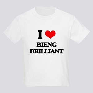 I Love Bieng Brilliant T-Shirt