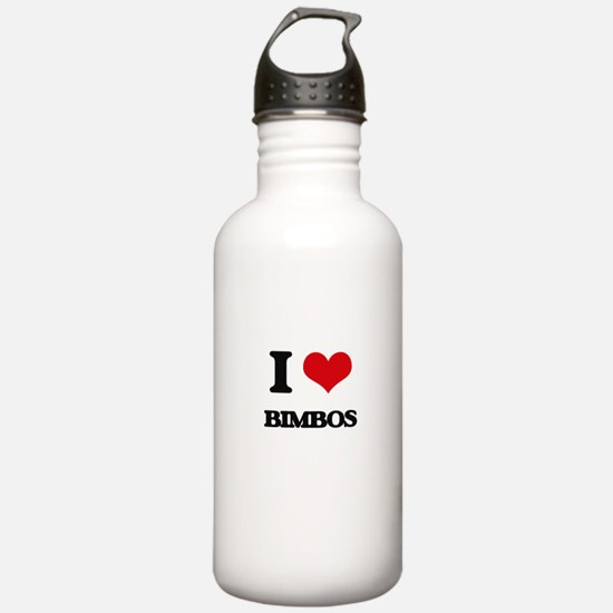 I Love Bimbos Water Bottle