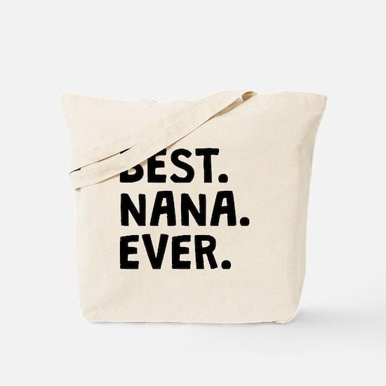 Best Nana Ever Tote Bag