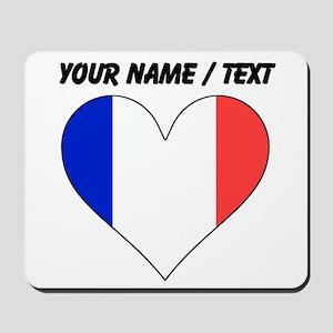 Custom France Flag Heart Mousepad
