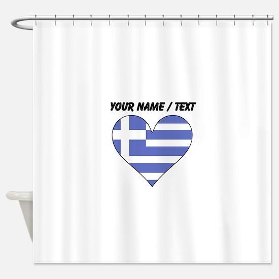 Custom Greece Flag Heart Shower Curtain