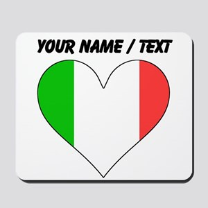 Custom Italy Flag Heart Mousepad