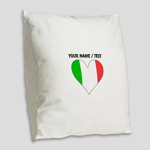 Custom Italy Flag Heart Burlap Throw Pillow