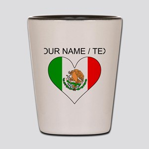 Custom Mexico Flag Heart Shot Glass